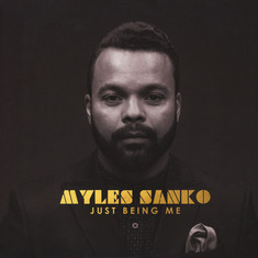 Myles Sanko - Just Being Me
