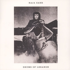 Raja Zahr - Drums Of Lebanon