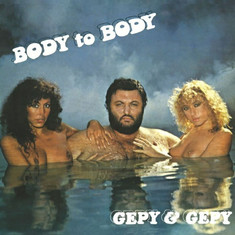 Gepy & Gepy - Body To Body