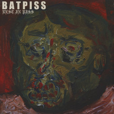 Batpiss - Rest In Piss Black Vinyl Edition