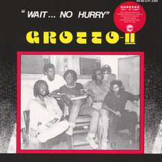 Grotto - Wait... No Hurry