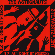 Astronauts, The - It's All Done By Mirrors