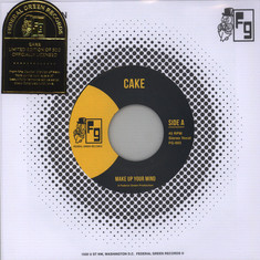 Cake - Make Up Your Mind / Let Your Body Go