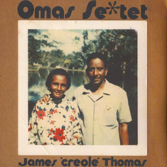James Creole Thomas - Omas Sextet